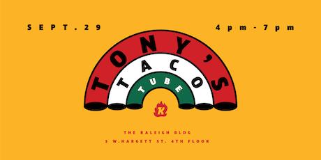 Tony's Taco Tube tickets