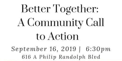 Better Together: A Community Call to Action