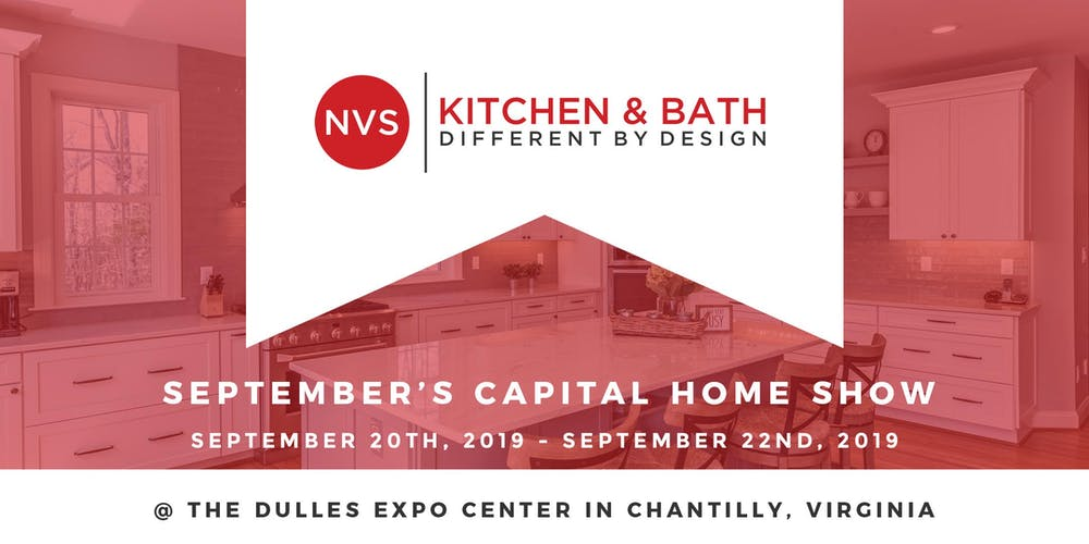 September Capital Home Show with NVS Kitchen and Bath ...