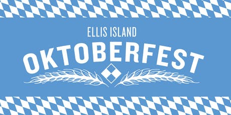 Oktoberfest at Ellis Island tickets
