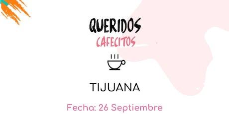 Querido Cafecito Tijuana tickets
