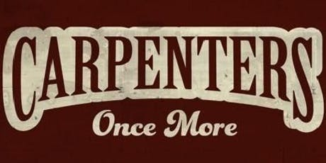 Carpenters Once More tickets