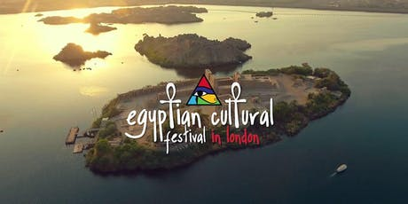 Egyptian Cultural Festival London 2019 tickets