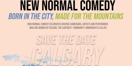 New Normal Comedy - CALGARY tickets