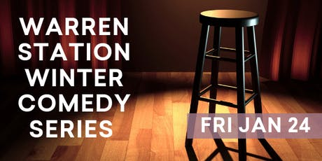 Warren Station Winter Comedy Series  with Sam Adams & Stephanie McHugh - January 24th, 2020 tickets