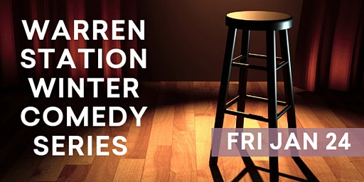 Warren Station Winter Comedy Series  with Sam Adams & Stephanie McHugh - January 24th, 2020