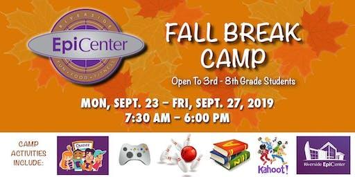 Riverside EpiCenter's Fall Break Camp