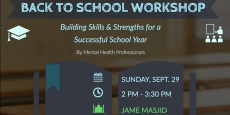Back to School: Building Skills & Strengths for a Successful School Year tickets