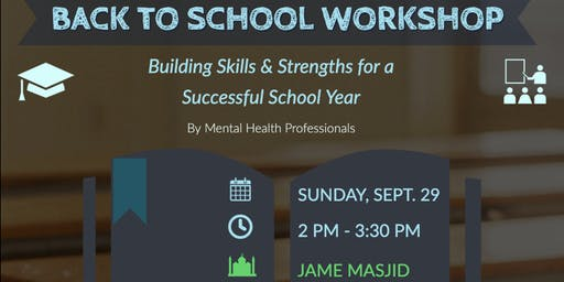 Back to School: Building Skills & Strengths for a Successful School Year