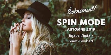 Spin Mode Automne... pour les adeptes de jolis vêtements et bijoux tickets