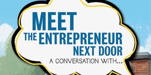 Meet the Entrepreneur Next Door