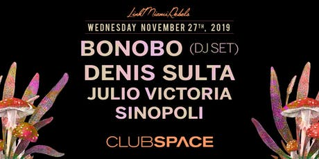 Bonobo (DJ Set) and Denis Sulta tickets