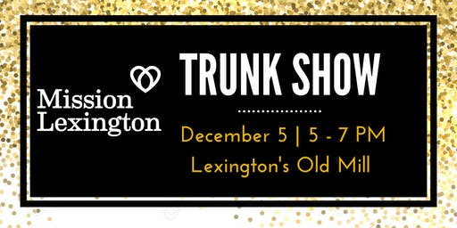 2019 Mission Lexington Trunk Show