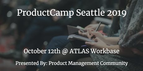 ProductCamp Seattle 2019 tickets