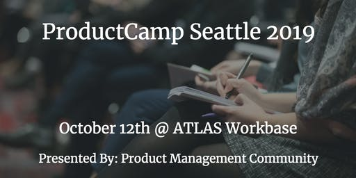 ProductCamp Seattle 2019