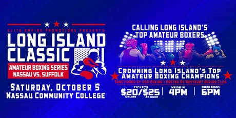 "Elite Empire Presents: ""Long Island Classic"" Amateur Boxing tickets"