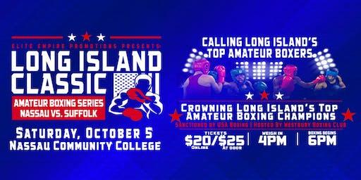 "Elite Empire Presents: ""Long Island Classic"" Amateur Boxing"