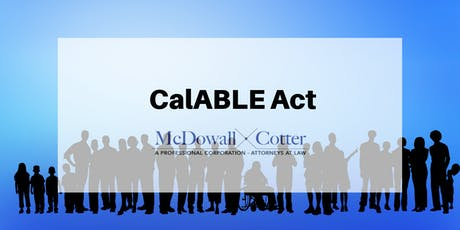 CalABLE ACT - McDowall Cotter San Mateo 10/2/19 12pm tickets