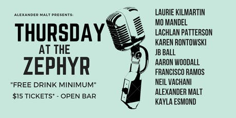 Thursday At The Zephyr: Stand Up, Drink Up! tickets