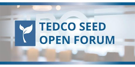 TEDCO Seed Open Forum tickets
