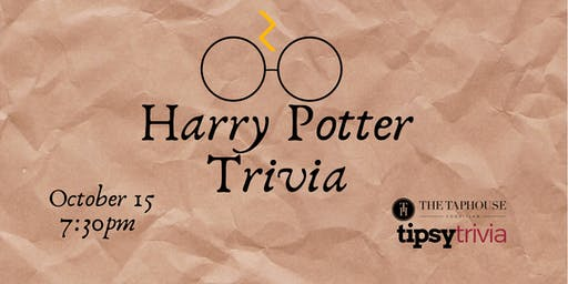 Harry Potter Movie Trivia - Oct 15, 7:30pm - Taphouse Coquitlam