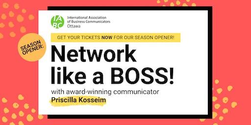 IABC Ottawa Season Opener: Network Like a BOSS!
