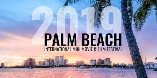 Palm Beach International Mini Movie and Film Festival