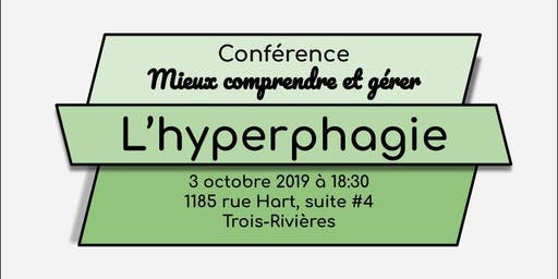 Conférence: mieux comprendre et gérer l'hyperphagie