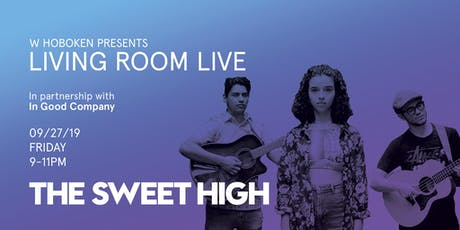 The Sweet High / Living Room Live tickets