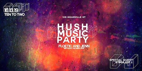 Hush Music Party tickets
