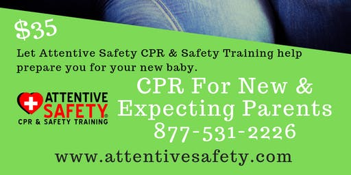 CPR for New and Expecting Parents, $35, Learn Infant CPR