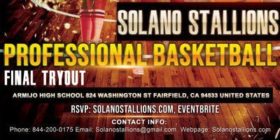 Solano Stallions Men's Professional Basketball Final Tryouts