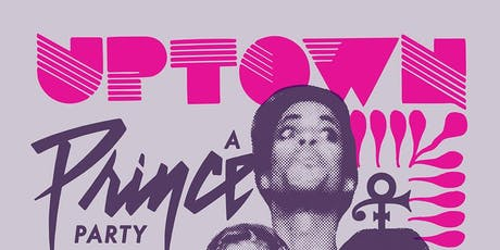 Uptown: A Prince Party tickets