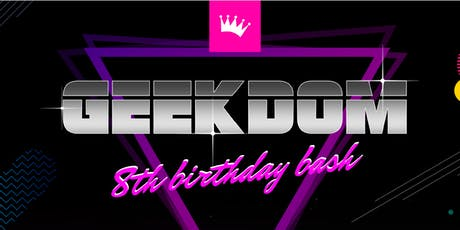 Geekdom's 8th Birthday Party tickets