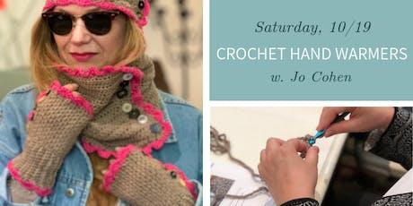 Crochet Hand Warmers w. Jo Cohen - Sat., 10/19 tickets
