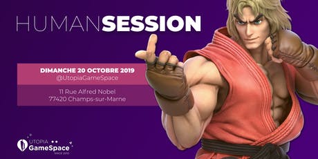 HumanSession #2 @ Utopia GameSpace billets