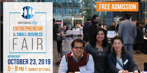 2019 DIVERSEcity Entrepreneur & Small Business Fair - Surrey City Hall