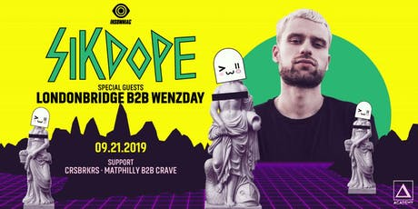 Sikdope tickets