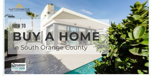 How to Buy a Home in South Orange County