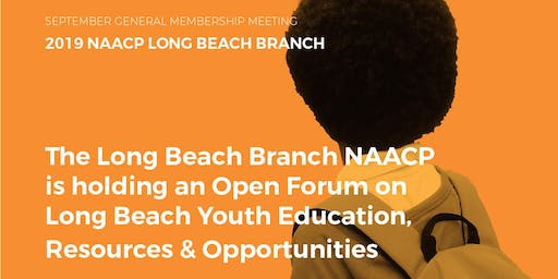 NAACP Open Forum on Long Beach Youth Education, Resources & Opportunities