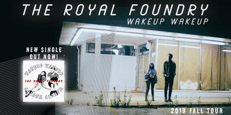 The Royal Foundry || LUVR || Anela & the Early Hours - EBar tickets