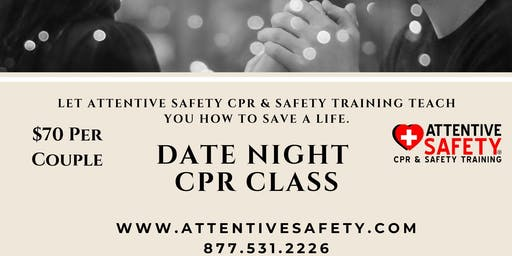 Date Night CPR Class, $70 per couple
