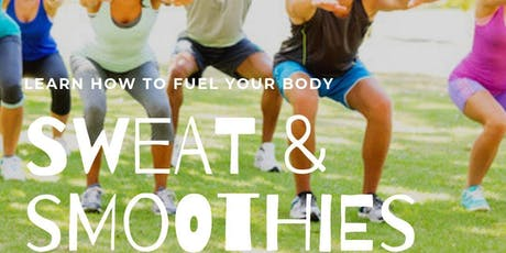 Sweat & Smoothies tickets