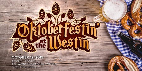 Oktoberfestin' at the Westin tickets