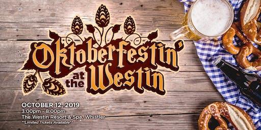 Oktoberfestin' at the Westin