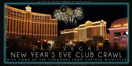 2020 Las Vegas New Years Eve Club Crawl - ending at Chateau Nightclub with a premium open bar tickets