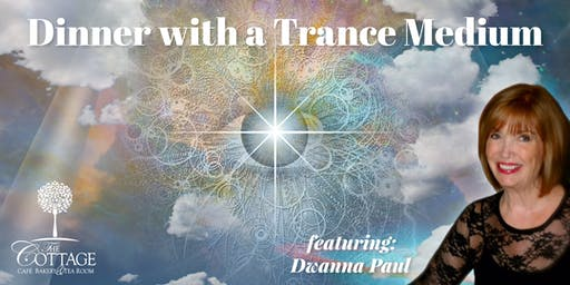 Dinner with a Trance Medium: Featuring Dwanna Paul
