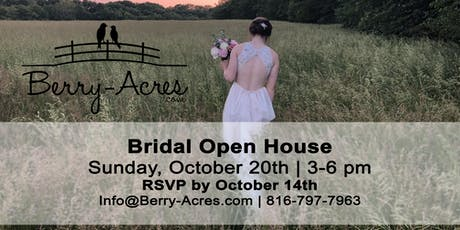 Berry Acres & The Hilltop Bridal Open House tickets