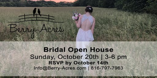 Berry Acres & The Hilltop Bridal Open House