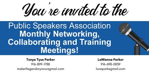 Public Speakers Association: Monthly Networking, Collaborating, and Training Meeting